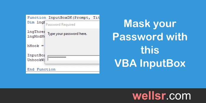Mask your Password with this VBA InputBox