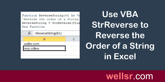 VBA StrReverse to Reverse the Order of a String in Excel