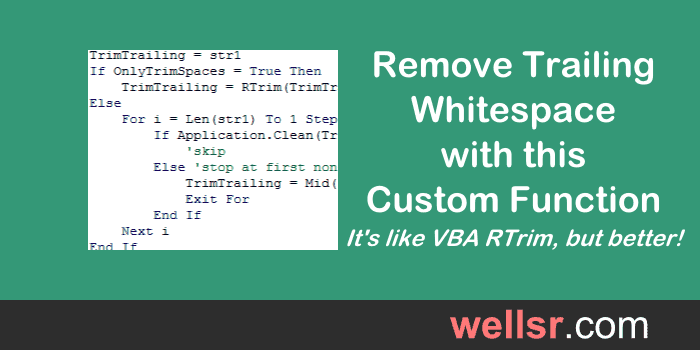 Improve VBA RTrim to Remove Trailing Spaces in Excel