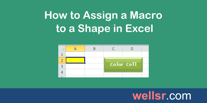 How to Assign a Macro to a Shape in Excel