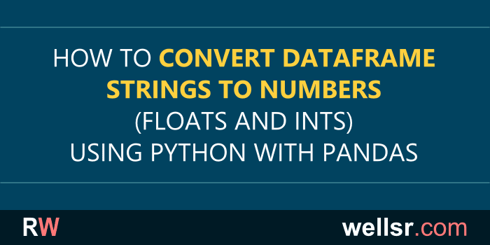 Python with Pandas: Convert String to Float and other