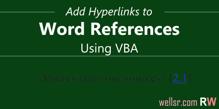 Add Hyperlinks to Word References with VBA - wellsr com