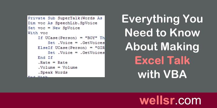 Make Excel Talk with Application Speech Speak VBA - wellsr com