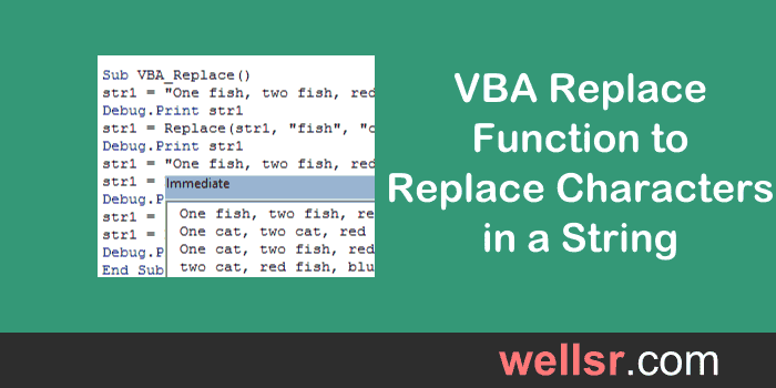 VBA Replace Function to Replace Characters in a String