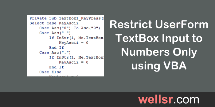 VBA TextBox Numbers Only using Keypress KeyAscii - wellsr com