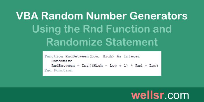 VBA Random Number with Rnd and Randomize - wellsr.com