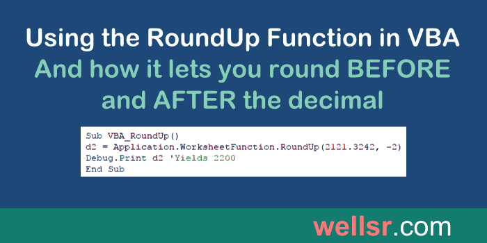 VBA RoundUp WorksheetFunction to Round Up - wellsr com