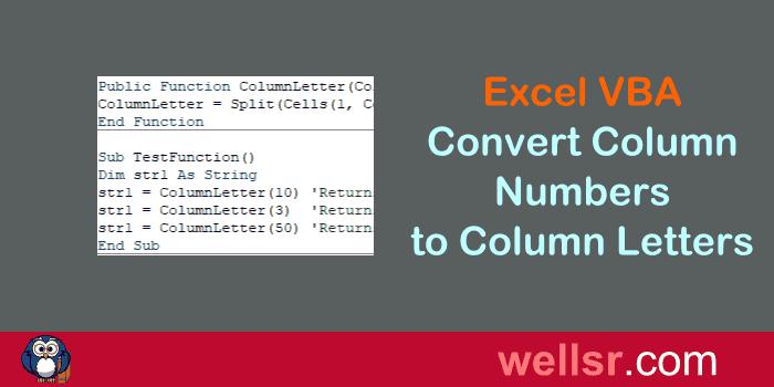 VBA Column Number to Letter   wellsr.com