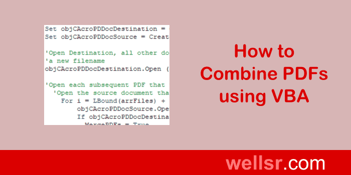 Combine PDFs with VBA and Adobe Acrobat - wellsr com