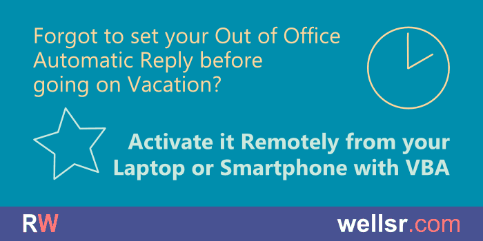 Set Outlook Out of Office Automatic Reply Remotely with VBA
