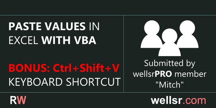 VBA Paste Values in Excel with Keyboard Shortcut - wellsr com