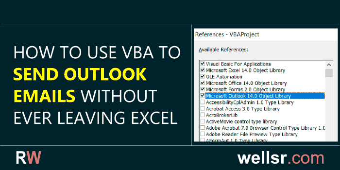 VBA Send Email from Excel - wellsr com